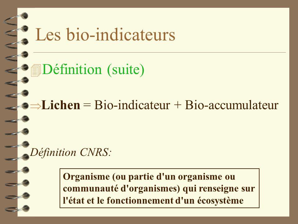 Les bio-indicateurs Définition (suite)