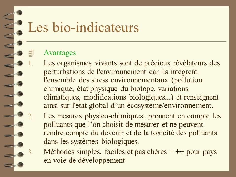 Les bio-indicateurs Avantages