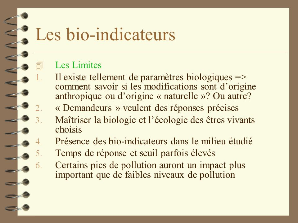 Les bio-indicateurs Les Limites