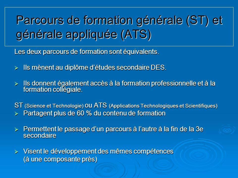 Parcours de formation générale (ST) et générale appliquée (ATS)
