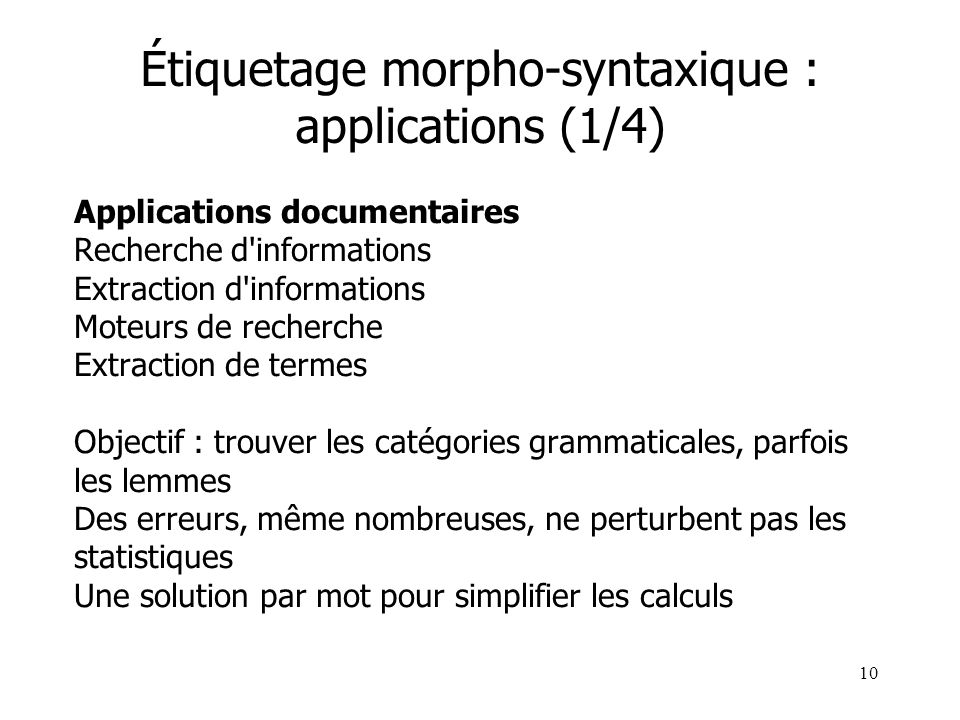 Étiquetage morpho-syntaxique : applications (1/4)