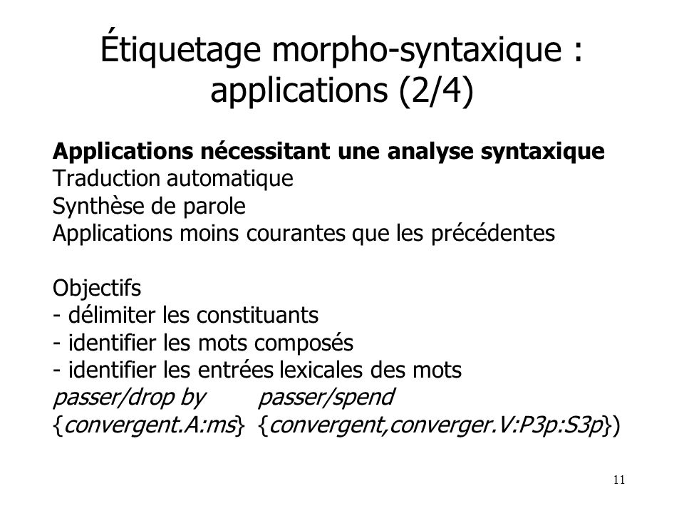 Étiquetage morpho-syntaxique : applications (2/4)