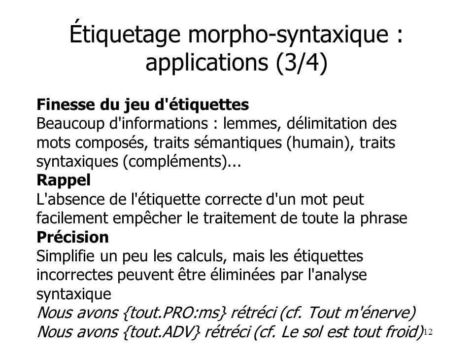 Étiquetage morpho-syntaxique : applications (3/4)