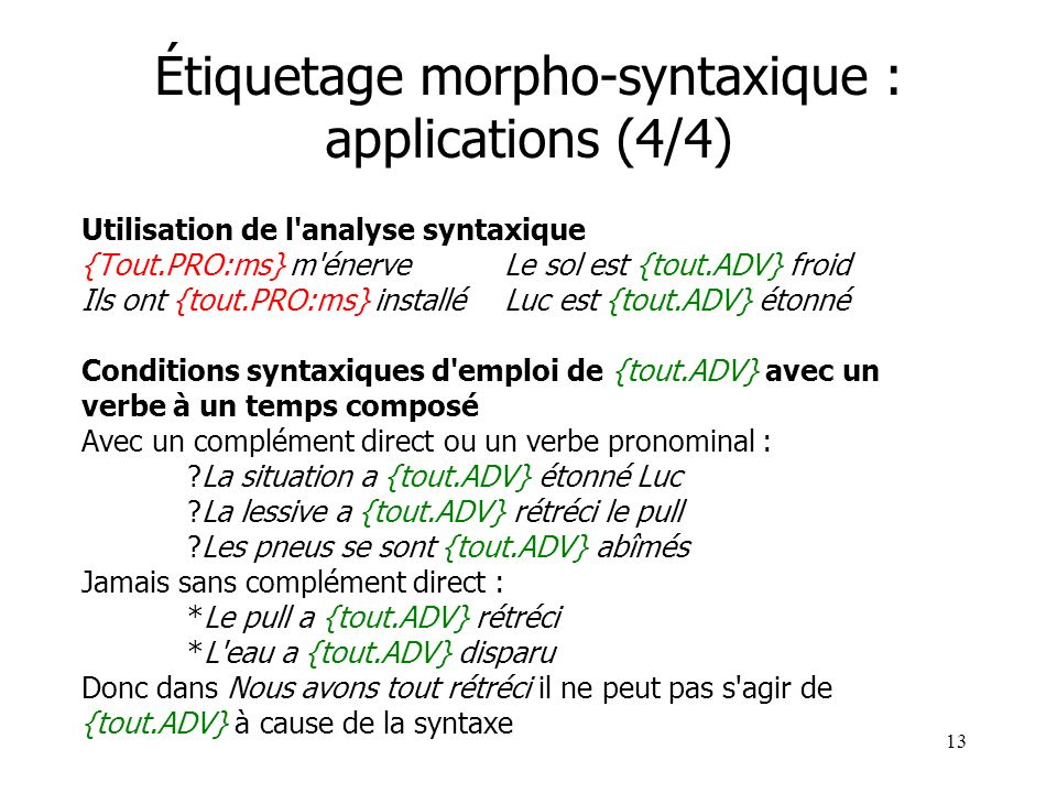 Étiquetage morpho-syntaxique : applications (4/4)