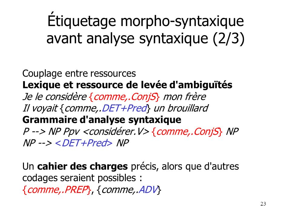 Étiquetage morpho-syntaxique avant analyse syntaxique (2/3)