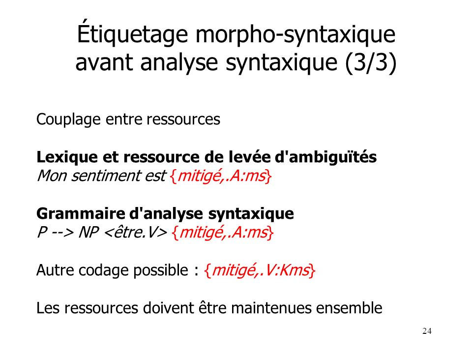 Étiquetage morpho-syntaxique avant analyse syntaxique (3/3)