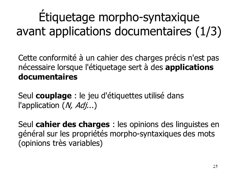 Étiquetage morpho-syntaxique avant applications documentaires (1/3)