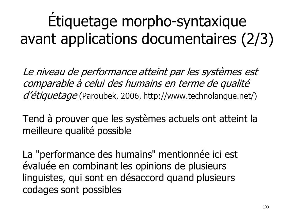 Étiquetage morpho-syntaxique avant applications documentaires (2/3)
