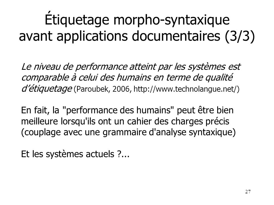 Étiquetage morpho-syntaxique avant applications documentaires (3/3)