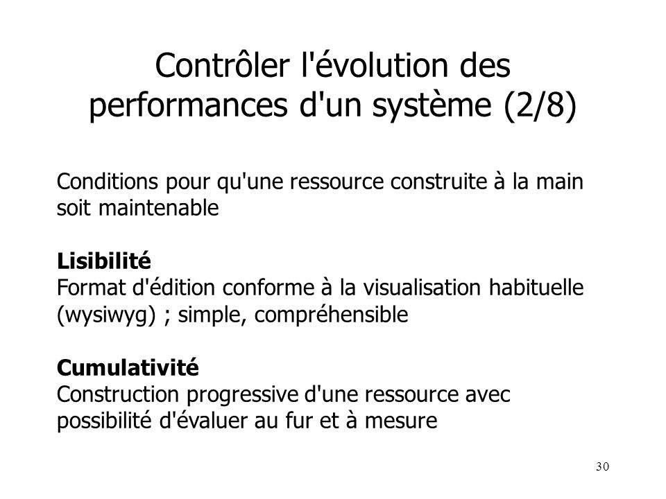 Contrôler l évolution des performances d un système (2/8)