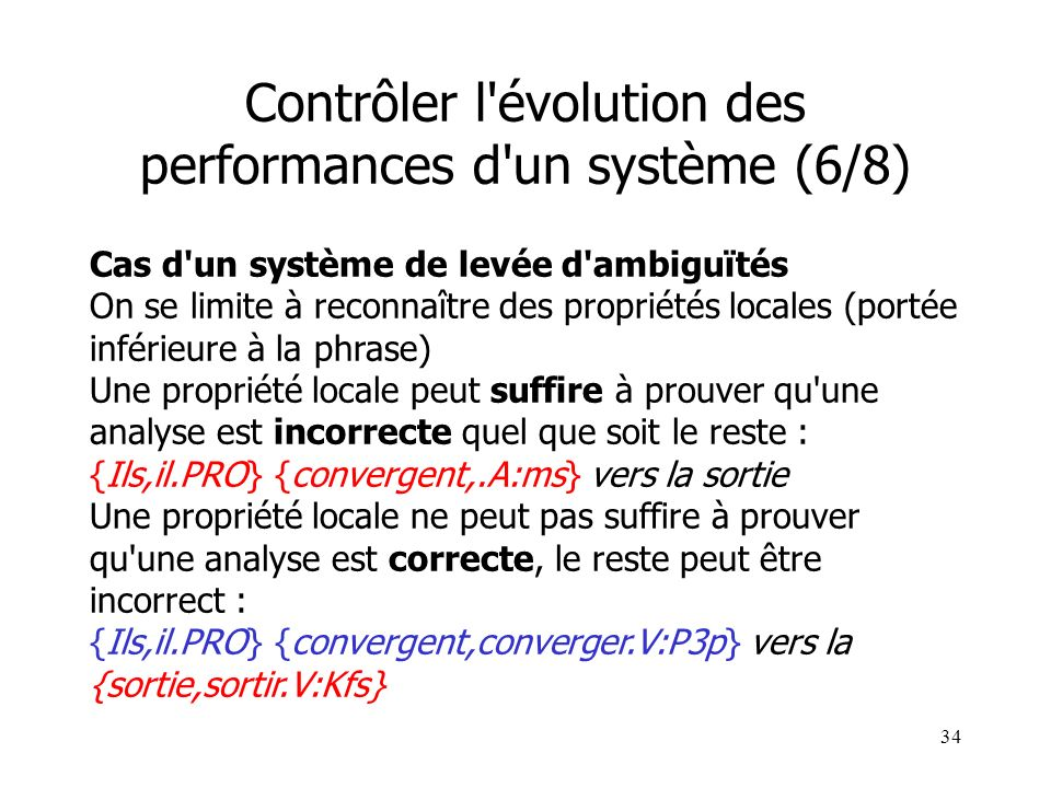 Contrôler l évolution des performances d un système (6/8)