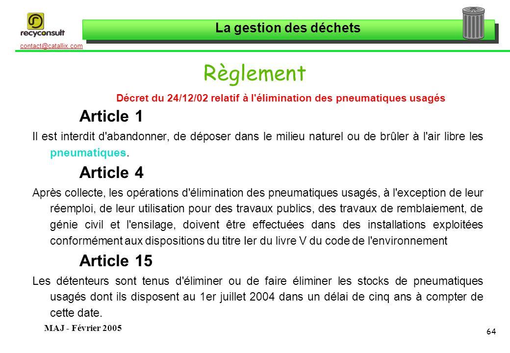 Décret du 24/12/02 relatif à l élimination des pneumatiques usagés