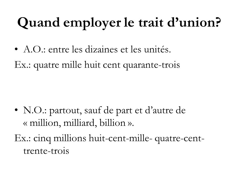 Quand employer le trait d'union