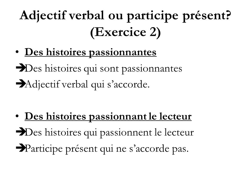 Adjectif verbal ou participe présent (Exercice 2)
