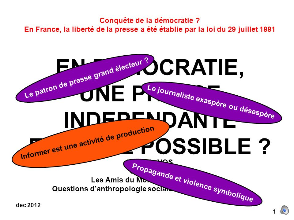 EN DEMOCRATIE, UNE PRESSE INDEPENDANTE EST-ELLE POSSIBLE