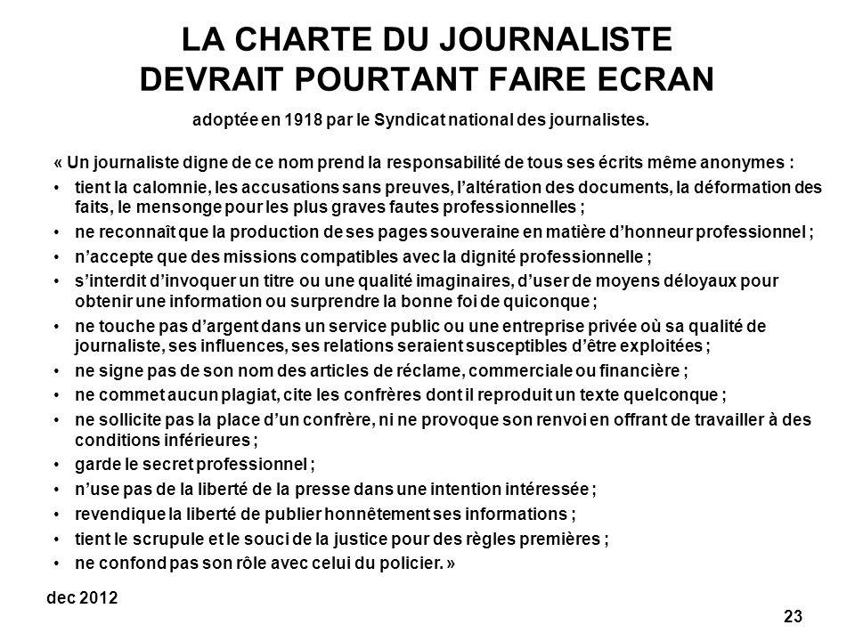 LA CHARTE DU JOURNALISTE DEVRAIT POURTANT FAIRE ECRAN