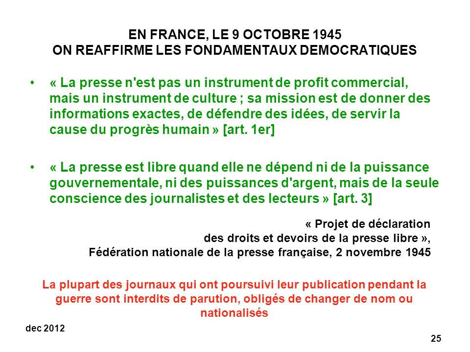 EN FRANCE, LE 9 OCTOBRE 1945 ON REAFFIRME LES FONDAMENTAUX DEMOCRATIQUES