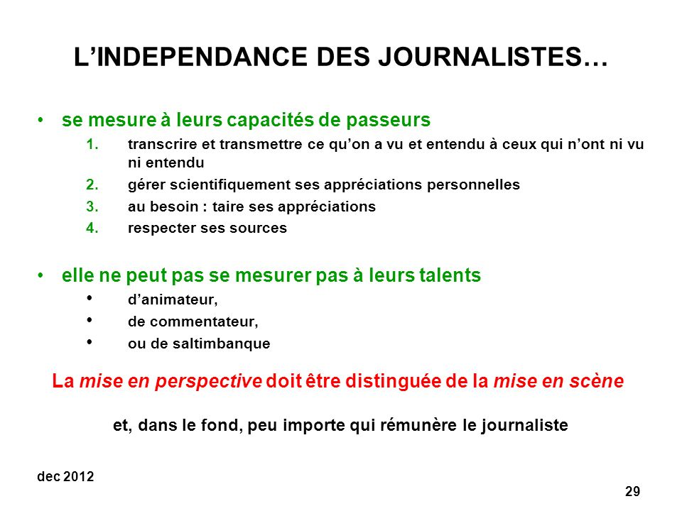 L'INDEPENDANCE DES JOURNALISTES…