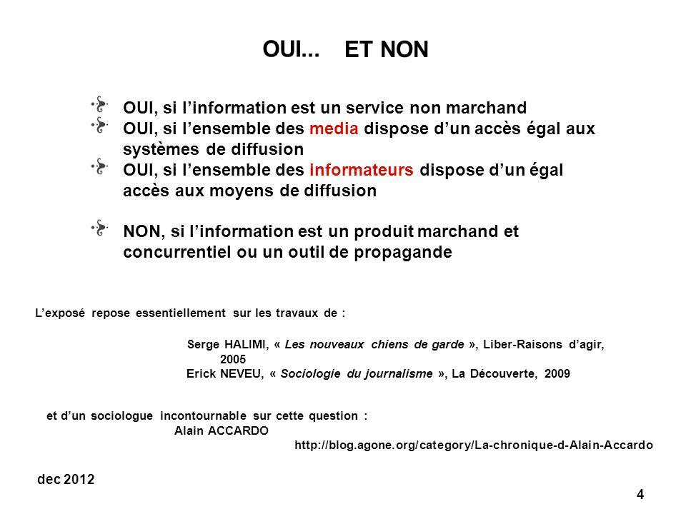 OUI... ET NON OUI, si l'information est un service non marchand