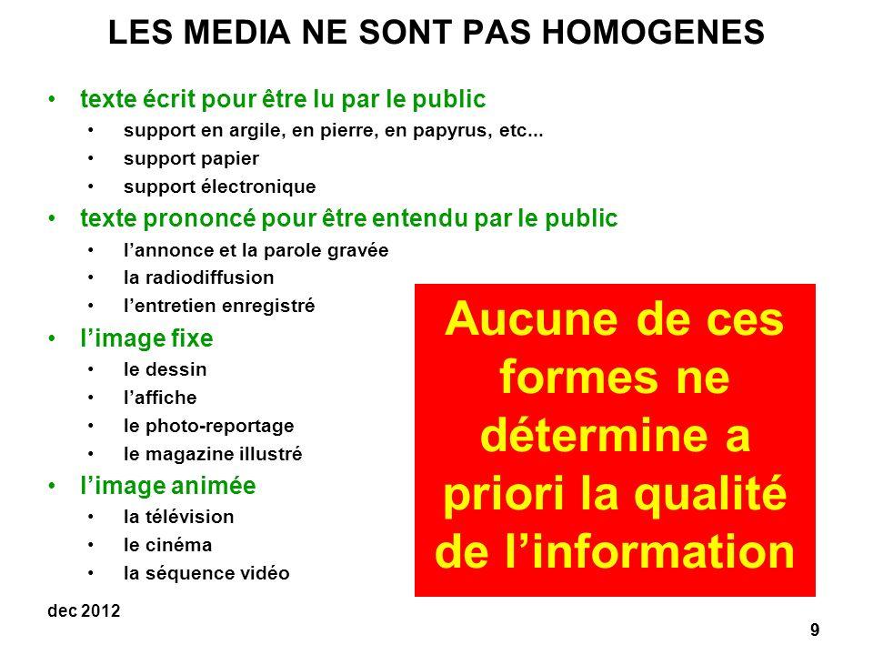 LES MEDIA NE SONT PAS HOMOGENES