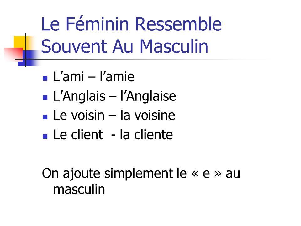 Le Féminin Ressemble Souvent Au Masculin