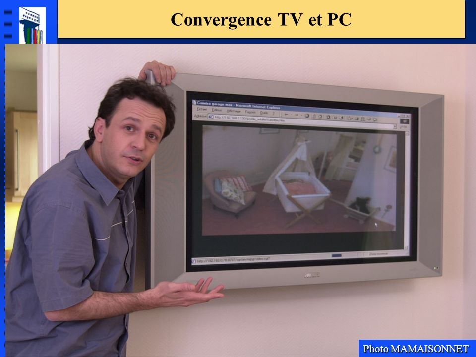 Convergence TV et PC Photo MAMAISONNET