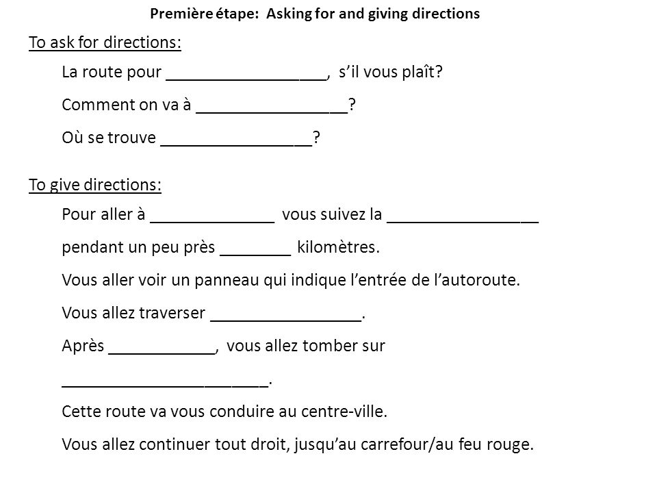Première étape: Asking for and giving directions