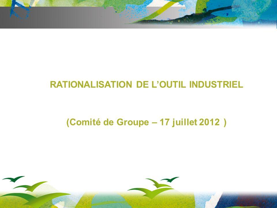 RATIONALISATION DE L'OUTIL INDUSTRIEL