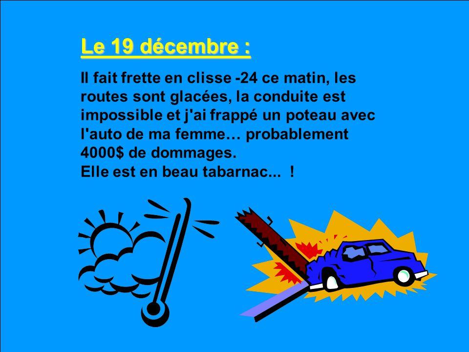 Le 19 décembre :