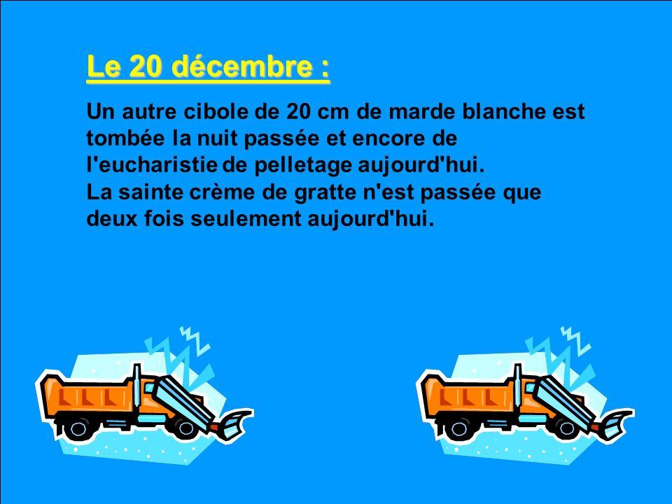 Le 20 décembre :