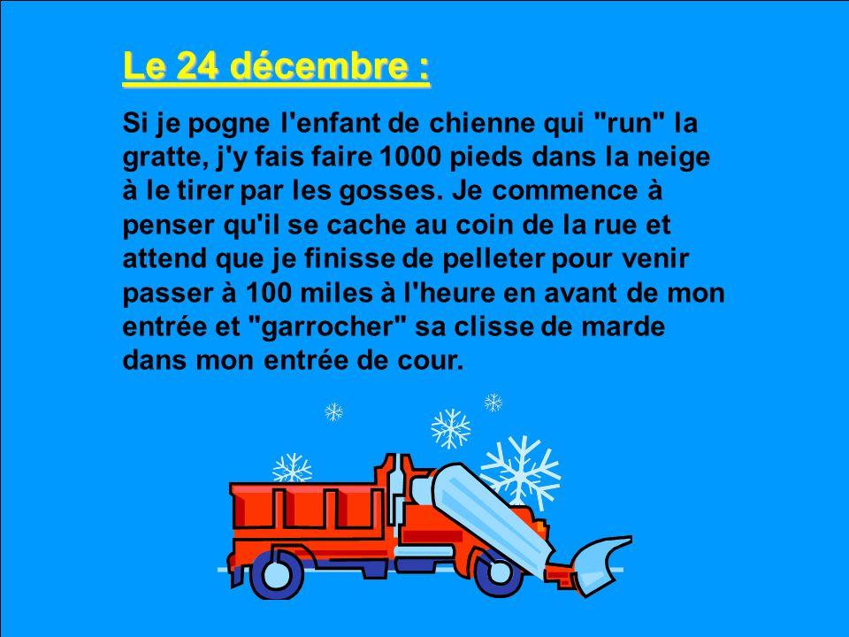 Le 24 décembre :