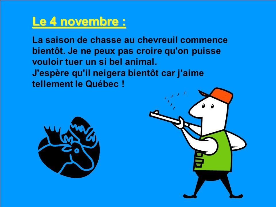 Le 4 novembre :