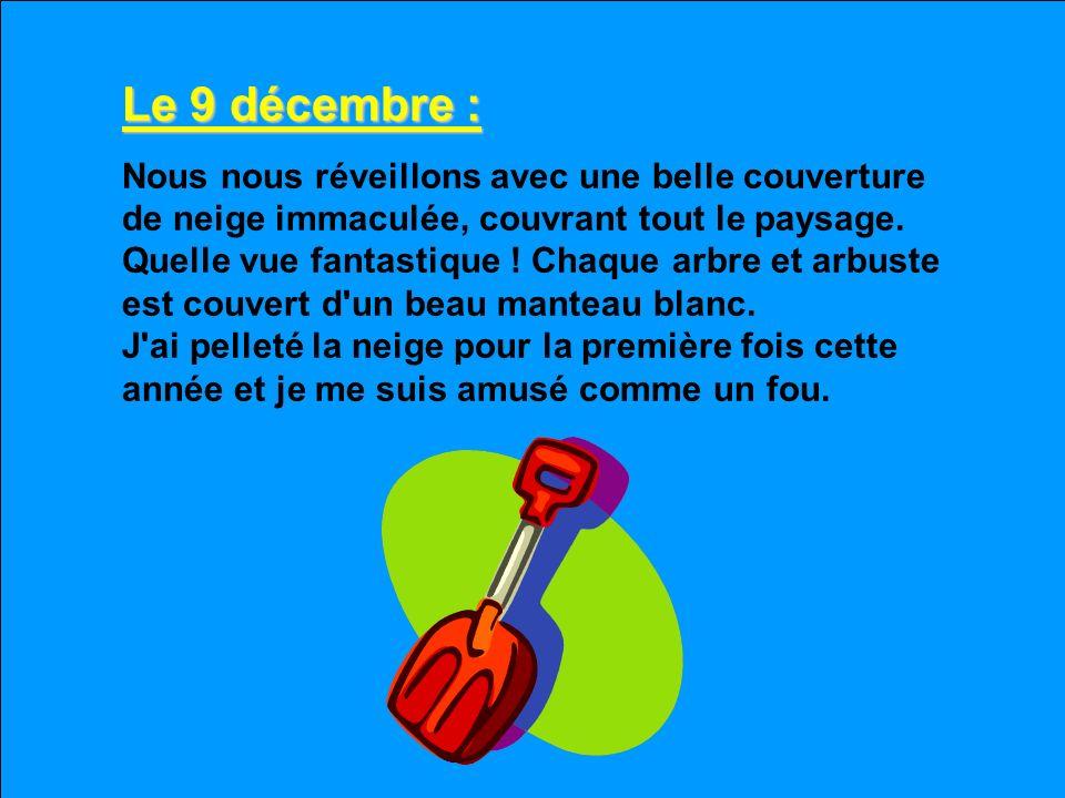 Le 9 décembre :