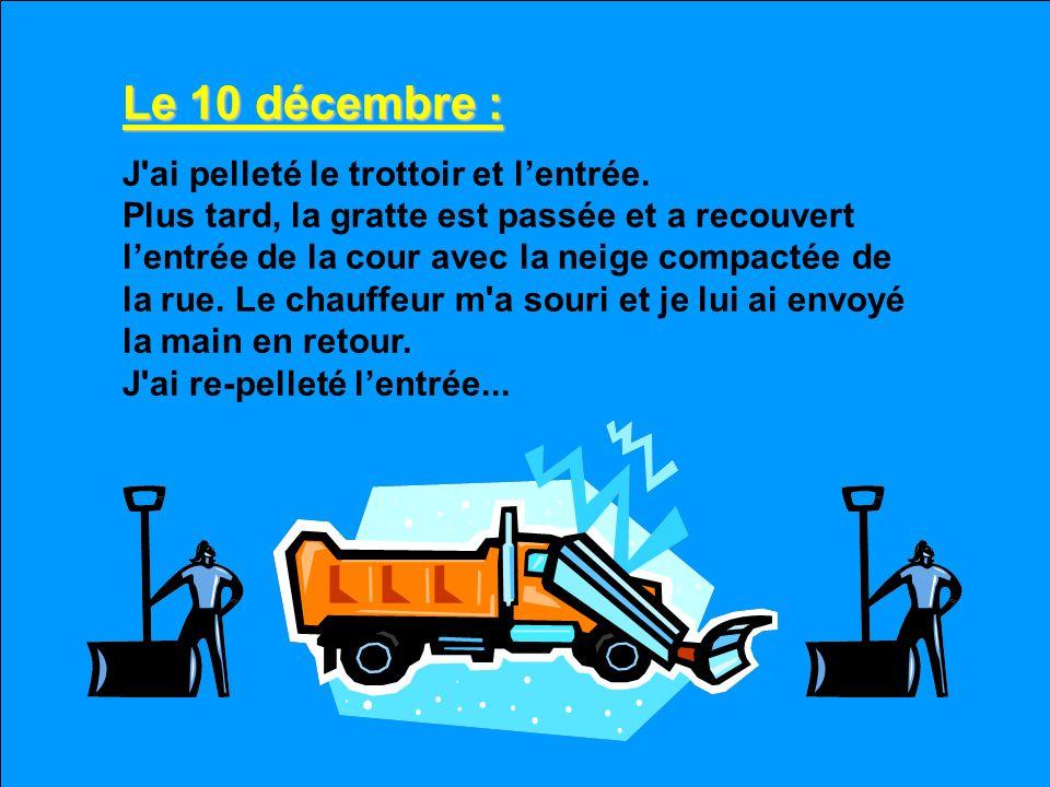 Le 10 décembre :
