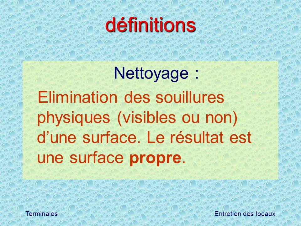 définitions Nettoyage :