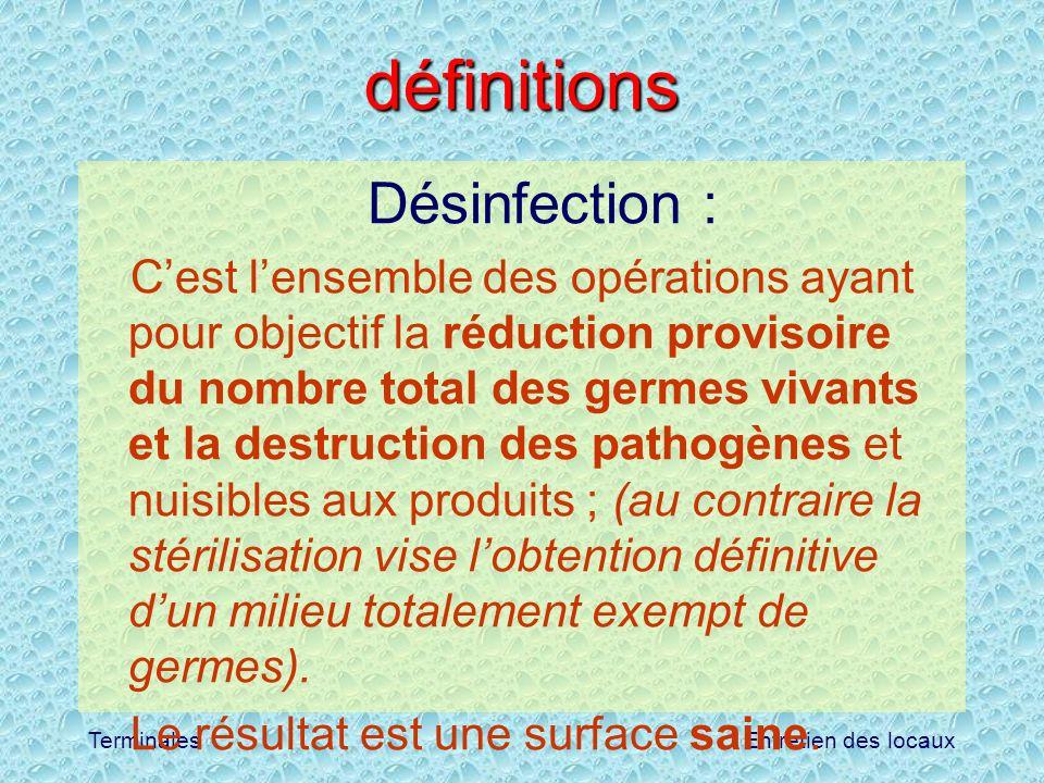 définitions Désinfection :