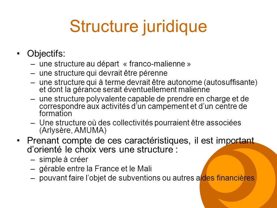 Structure juridique Objectifs: