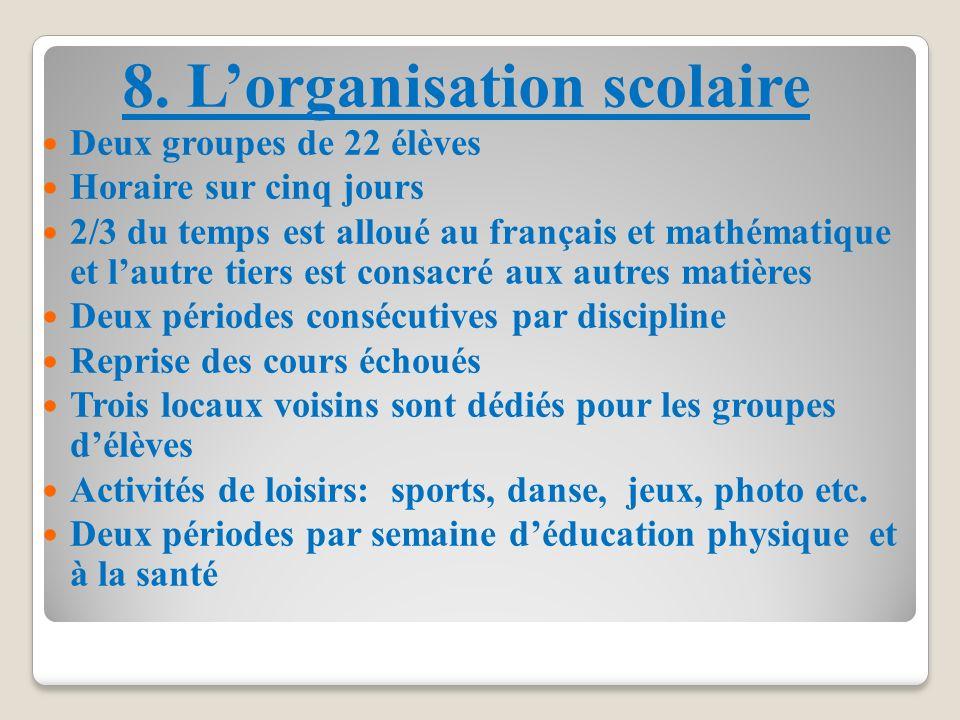 8. L'organisation scolaire