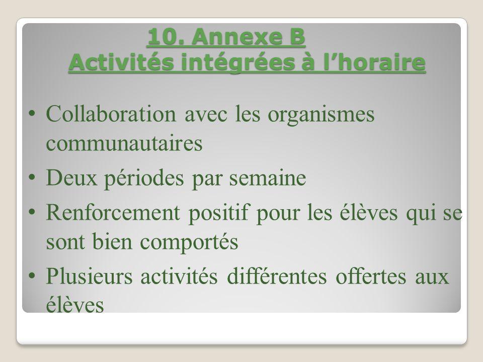 10. Annexe B Activités intégrées à l'horaire