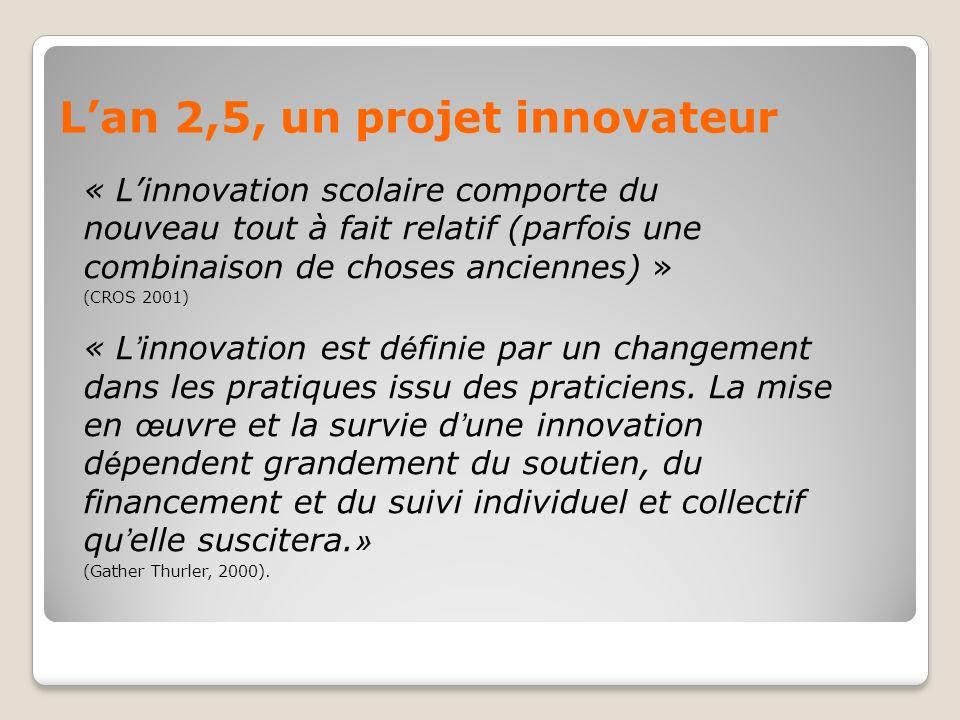 L'an 2,5, un projet innovateur