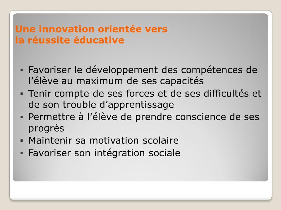 Une innovation orientée vers la réussite éducative