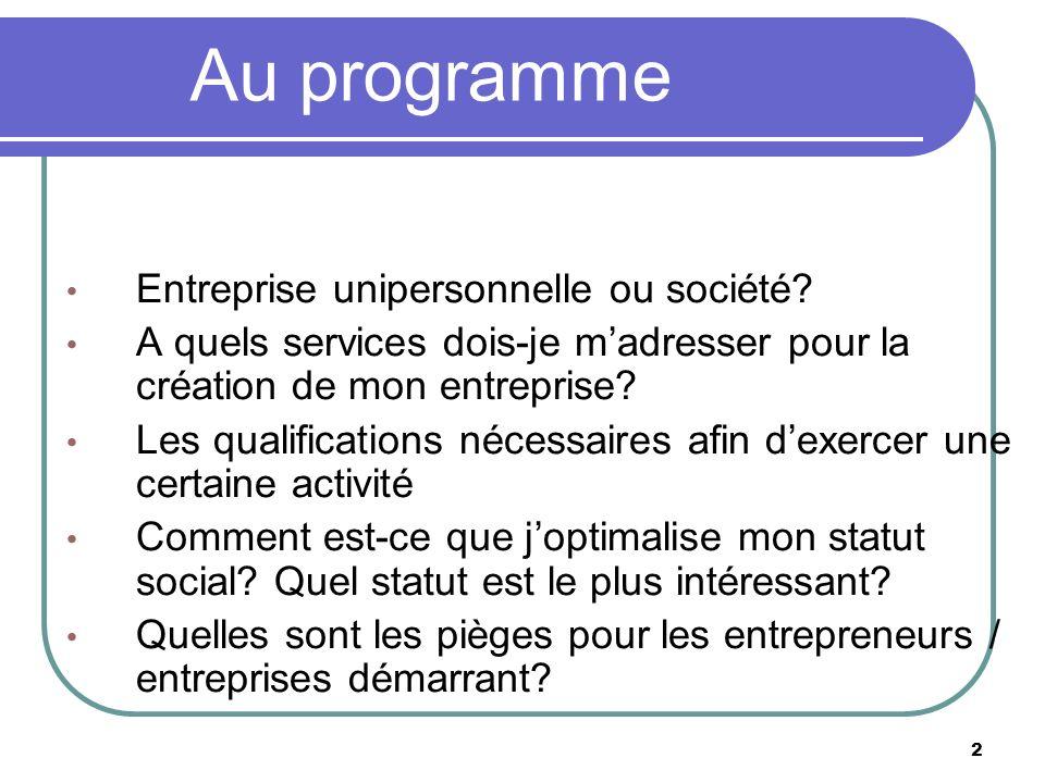 Au programme Entreprise unipersonnelle ou société
