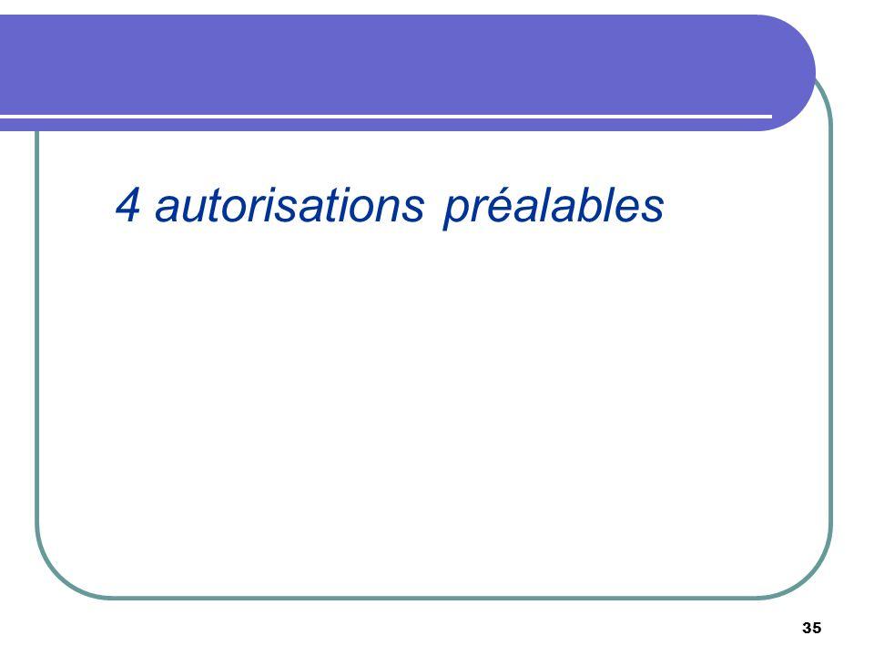 4 autorisations préalables