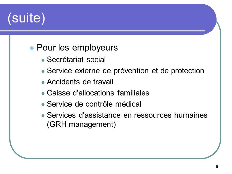 (suite) Pour les employeurs Secrétariat social