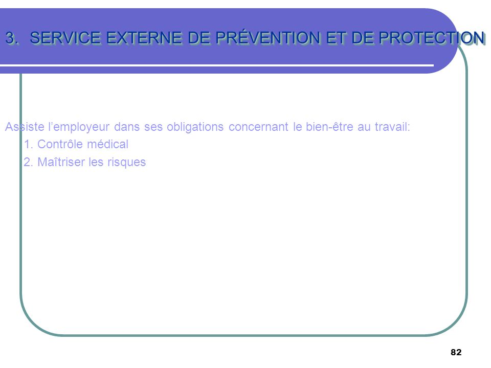 SERVICE EXTERNE DE PRÉVENTION ET DE PROTECTION