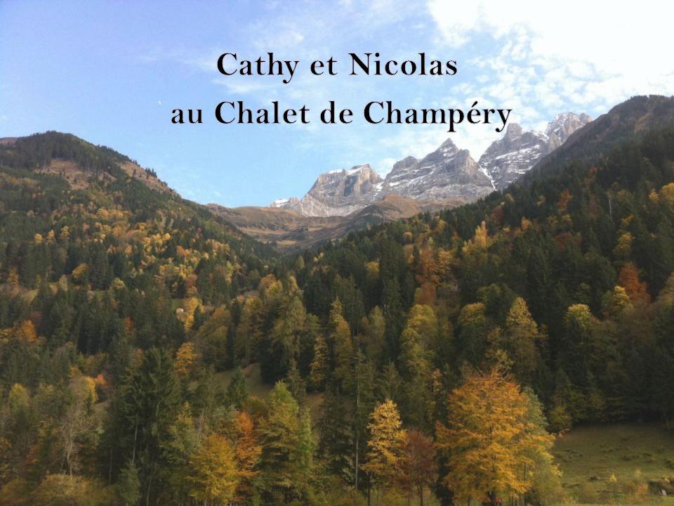 Cathy et Nicolas au Chalet de Champéry