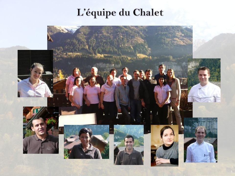L'équipe du Chalet