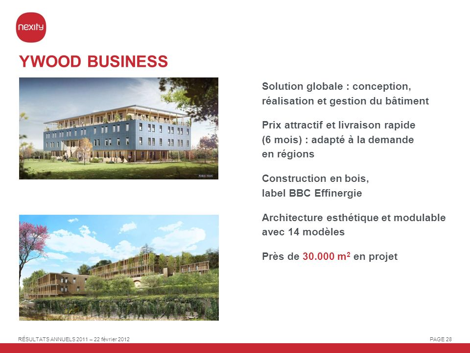 YWOOD BUSINESS Solution globale : conception, réalisation et gestion du bâtiment.