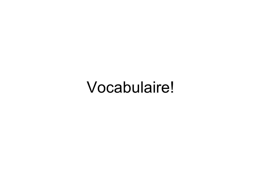 Vocabulaire!