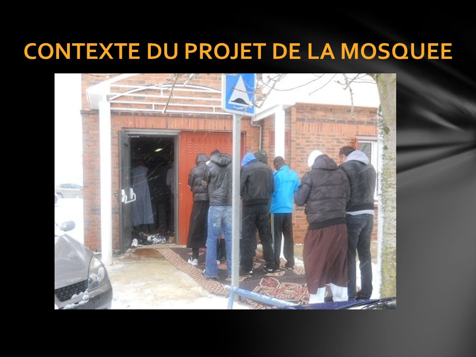 CONTEXTE DU PROJET DE LA MOSQUEE